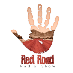 Red Road Radio Show