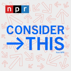Consider This Podcast