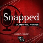 Snapped: Women Who Murder
