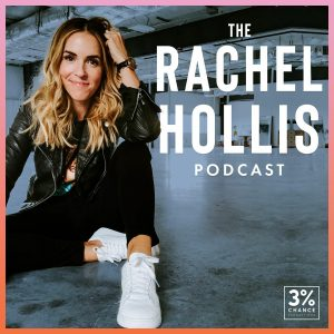 The Rachel Hollis Show Cover