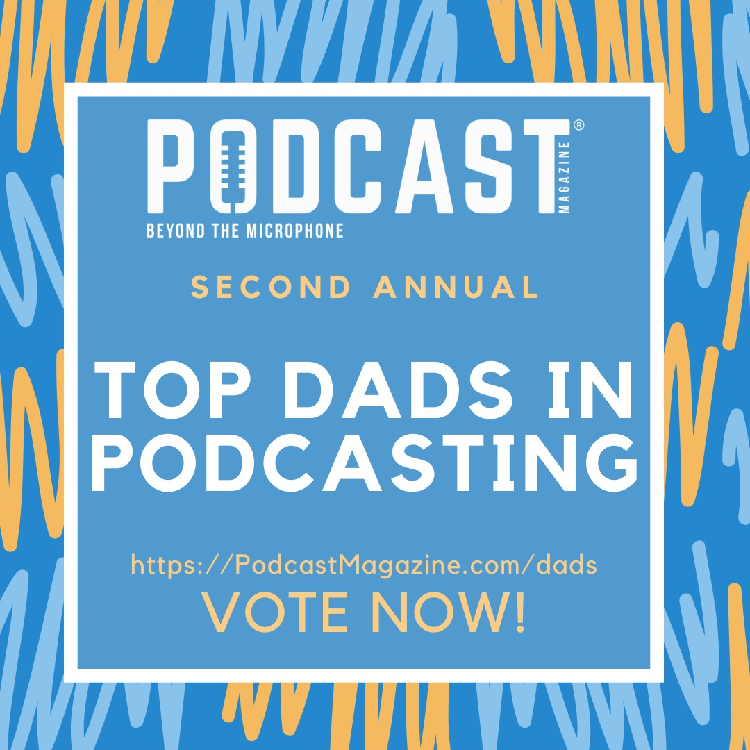 Hot 50 Countdown - Top Dads in Podcasting Voting