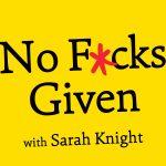 No F_cks Given Podcast