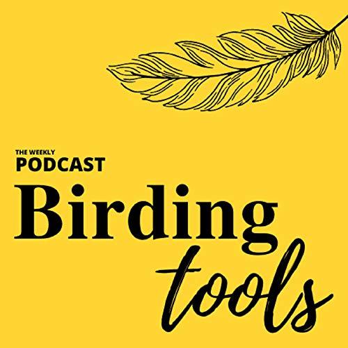 birding tools
