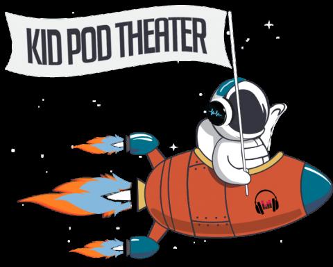 kid pod theater