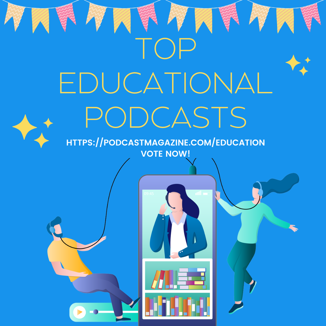 Top Educational Podcasts 2021